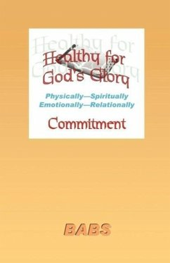 Healthy for God's Glory - Bennett, Babs