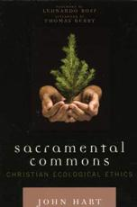 Sacramental Commons - Thomas Berry, Leonardo Boff, John Hart