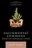 Sacramental Commons: Christian Ecological Ethics