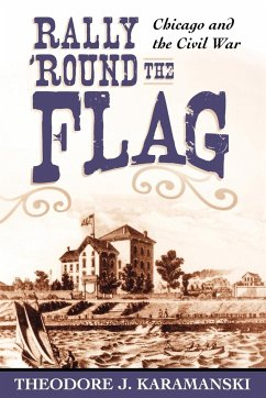 Rally 'Round the Flag - Karamanski, Theodore J.