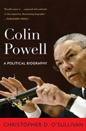 Colin Powell: A Political Biography - O'Sullivan, Christopher D.