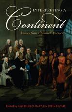 Interpreting a Continent - Kathleen DuVal (editor), John DuVal (editor)
