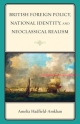 British Foreign Policy, National Identity, and Neoclassical Realism - Amelia Hadfield
