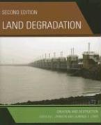 Land Degradation: Creation and Destruction