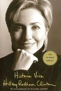 Clinton, Hillary Rodham: Historia Viva (Living History) = Living History
