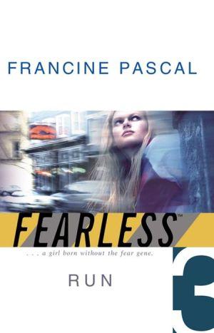 Run (Fearless Series #3) - Francine Pascal
