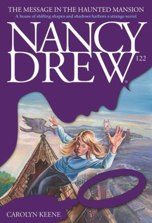 The Message in the Haunted Mansion (Nancy Drew Series #122) - Carolyn Keene