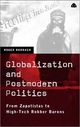 Globalization and Postmodern Politics - Roger Burbach