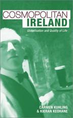 Cosmopolitan Ireland - Kieran Keohane, Carmen Kuhling