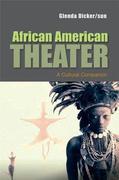 Glenda Dicker sun: African American Theater