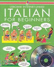 Italian for Beginners - Angela Wilkes, John Shackell, Nicole Irving, Patrizia Di Bello, Giorgio Chiosso