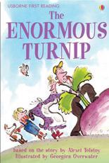 The Enormous Turnip - Katie Daynes, Georgien Overwater, Alison Kelly, Aleksey Nikolayevich Tolstoy