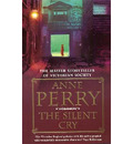 The Silent Cry (William Monk Mystery, Book 8) - Anne Perry