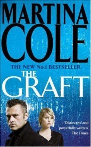 The Graft - Martina Cole