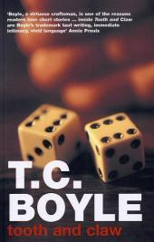 Tooth and Claw - T. C. Boyle