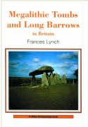 Megalithic Tombs and Long Barrows in Britain