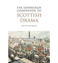 The Edinburgh Companion to Scottish Drama - Ian Brown