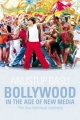 Bollywood in the Age of New Media - Basu