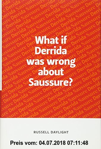 Gebr. - What If Derrida Was Wrong About Saussure?
