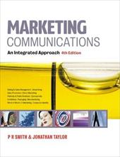 Marketing Communications: An Integrated Approach - Smith, Paul Russell / Taylor, Jonathan