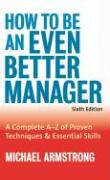 Bestsellers cluster sheet: How to Be an Even Better Manager: A Complete A to Z of Proven Techniques and Essential Skills: 8