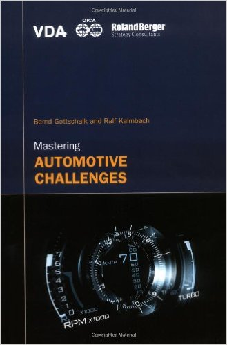 Mastering automotive challenges - Gottschalk, Bernd and Ralf Kalmbach