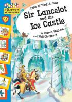 Sir Lancelot and the Ice Castle