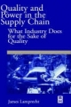 Quality and Power in the Supply Chain - James Lamprecht