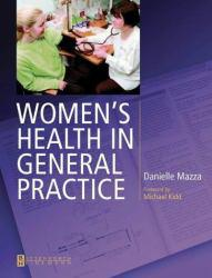 Womens Health in General Practice: A Case-Based Approach