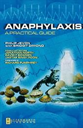 Anaphylaxis: A Practical Guide - Jevon, Philip