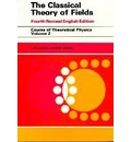 The Classical Theory of Fields - L. D. Landau