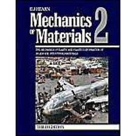 Mechanics Of Materials: The Mechanics Of Elastic And Plastic Deformation Of Solids And Structural Materials: V. 2 - Hearn E.J.