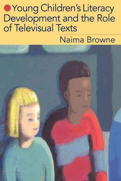 Browne, N: Young Children's Literacy Development and the Rol