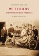 Wetherby and Surrounding Villages - Wetherby and District Historical Society