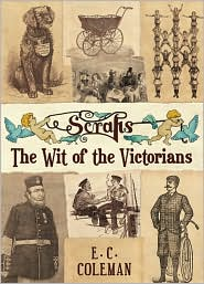 Scraps: The Wit of the Victorians - E.C. Coleman