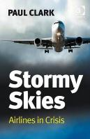 Stormy Skies: Airlines in Crisis Stormy Skies: Airlines in Crisis