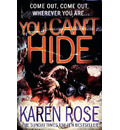 You Can't Hide (The Chicago Series Book 4) - Karen Rose