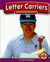 Letter Carriers - Flanagan, Alice K.
