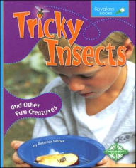 Tricky Insects - Rebecca Weber