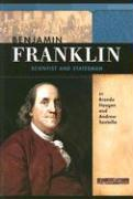 Benjamin Franklin: Scientist and Statesman