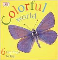 Colorful World - DK Publishing