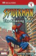 Spider-Man: The Amazing Story (DK Reader - Level 1 (Quality))