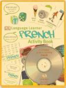 Language Learner: French with Book(s) and Dice and Other and Workbook and CD (Audio) and Flash Cards