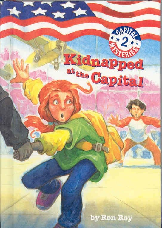 Kidnapped at the Capital - Ron Roy