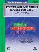 Student Instrumental Course Studies and Melodious Etudes for Oboe: Level I