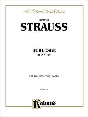 Burleske in D Minor - Richard Strauss