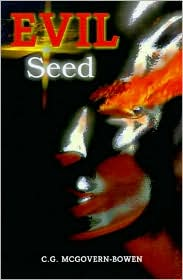 Evil Seed - C. G. McGovern-Bowen
