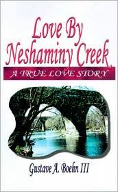 Love by Neshaminy Creek - A. Boehn