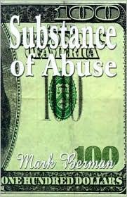 Substance of Abuse - Mark Berman