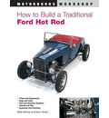 How to Build a Traditional Ford Hot Rod - Mike Bishop